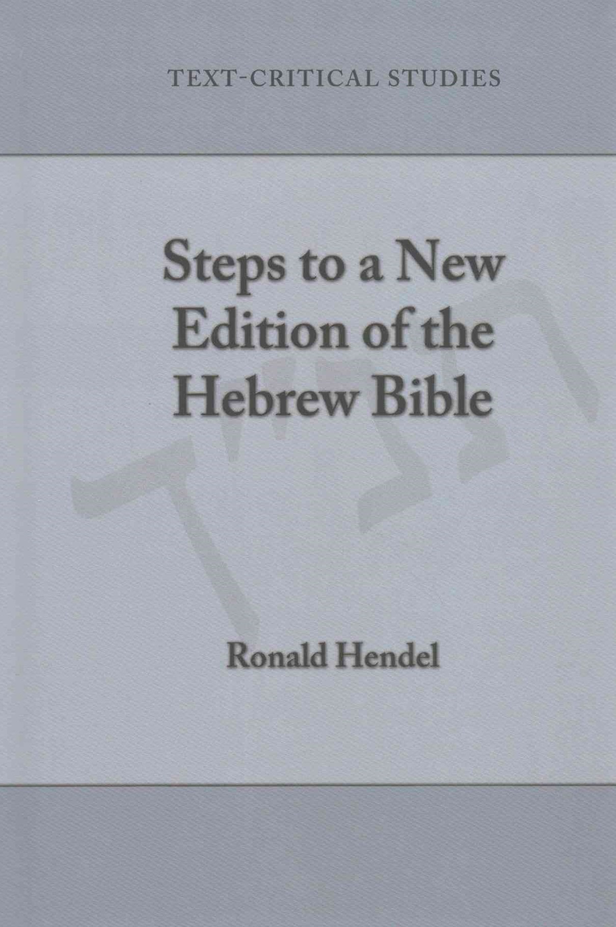 Steps to a New Edition of the Hebrew Bible