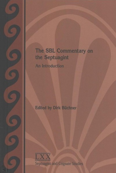 The Sbl Commentary on the Septuagint