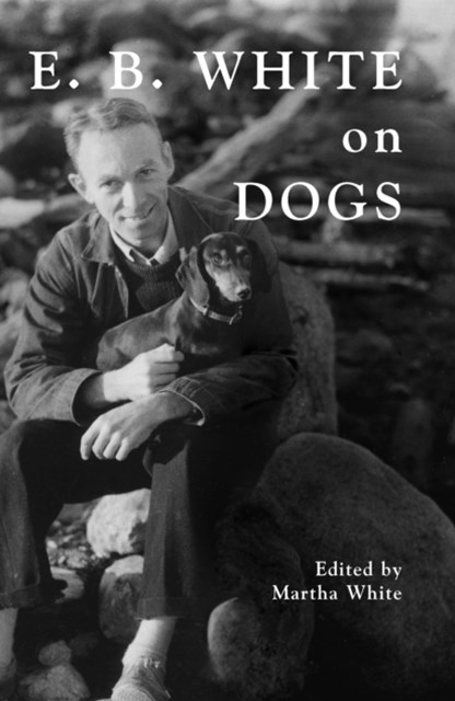 (ebook) E.B. White on Dogs