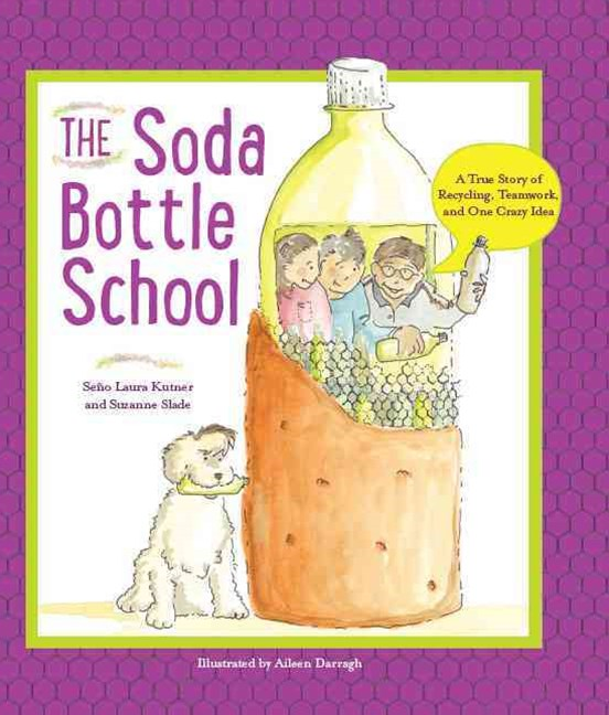 The Soda Bottle School