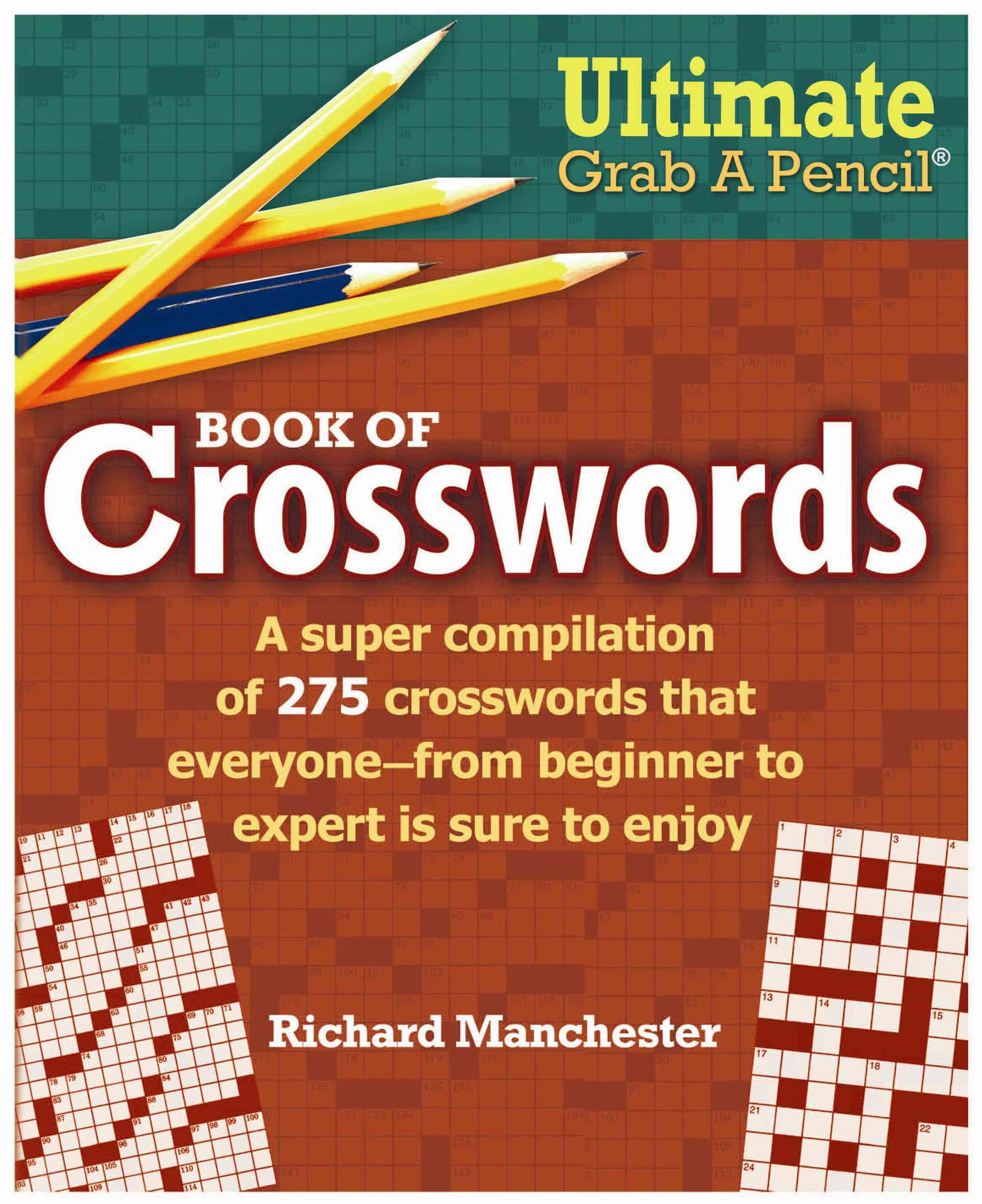 Ultimate Grab a Pencil Book of Crosswords
