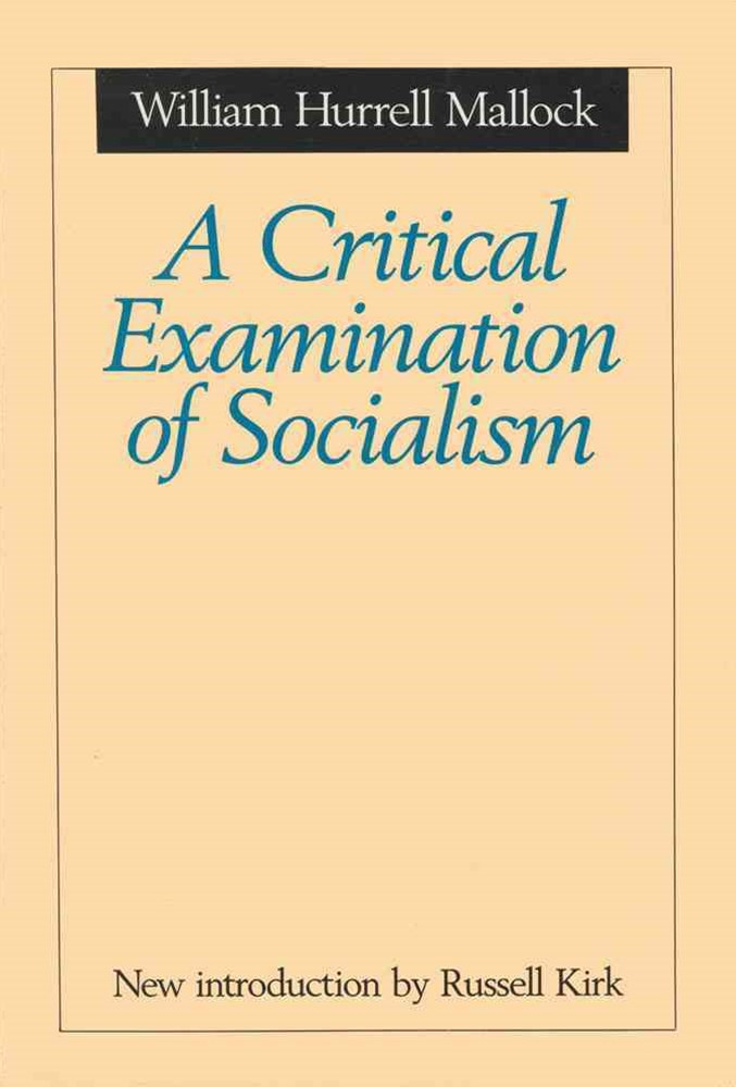 Critical Examination of Socialism