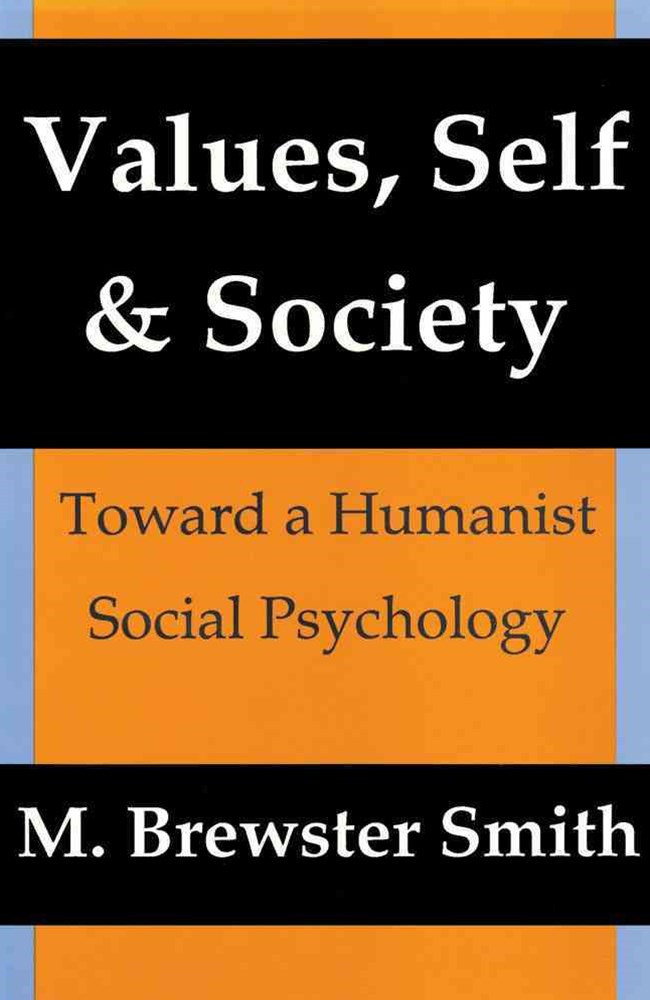 Values, Self, and Society