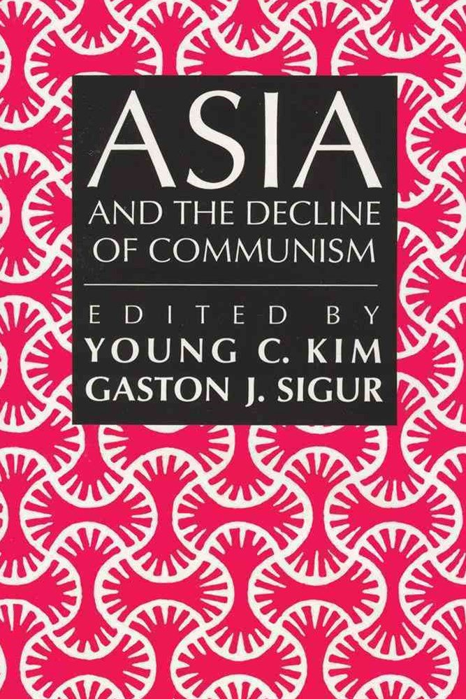 Asia and the Decline of Communism