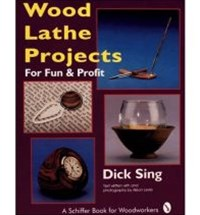 Wood Lathe Projects for Fun and Profit