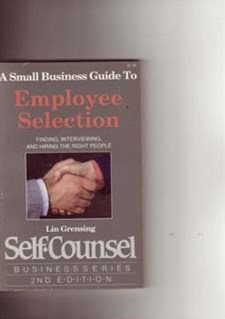 A Small Business Guide to Employee Selection