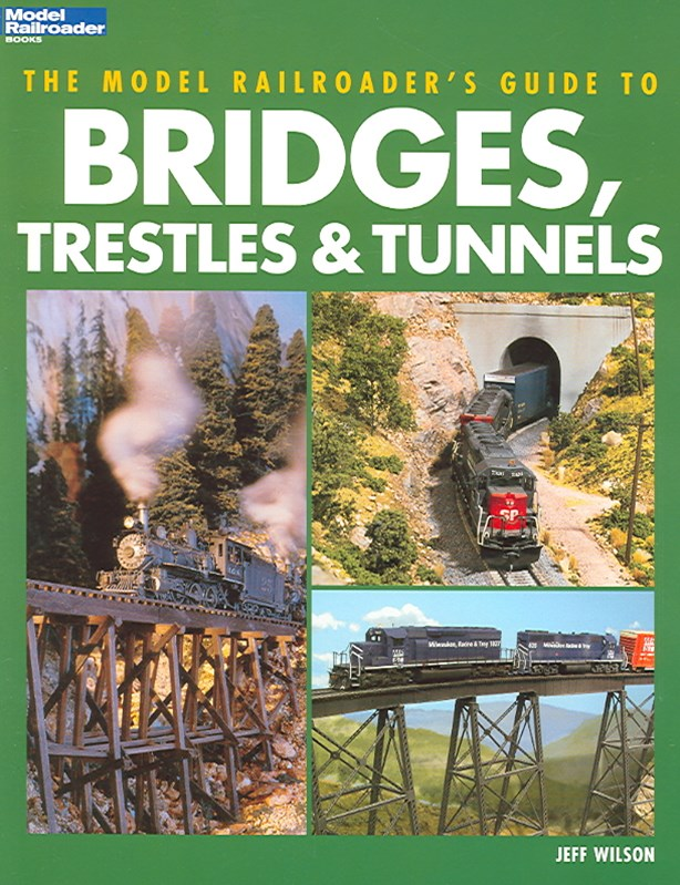 Guide to Bridges, Trestles and Tunnels