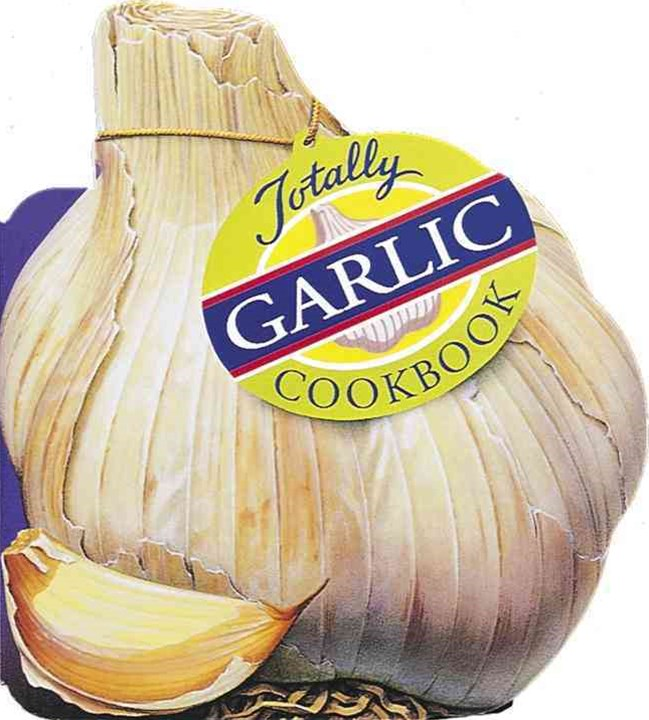 Totally Cookbooks Garlic