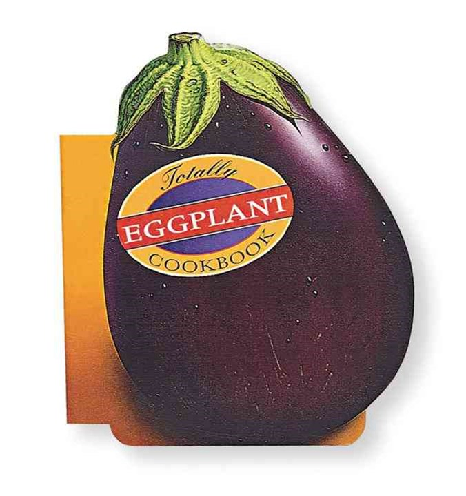 Totally Cookbooks Eggplant