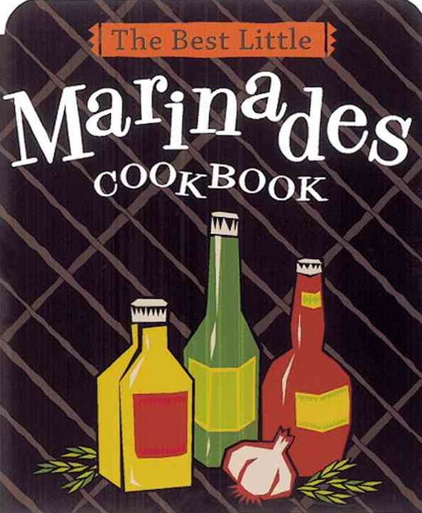 Best Little Marinades Cookbook