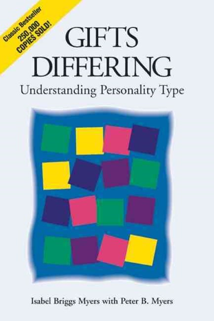Gifts Differing, Understanding Personality Types