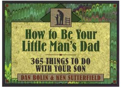 How to Be Your Little Man