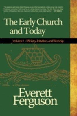 (ebook) Early Church & Today, Vol 1