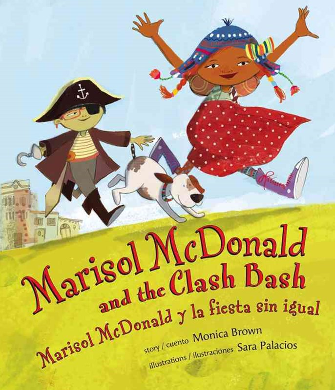 Marisol McDonald and the Clash Bash/Marisol Mddonald y la Fiesta Sin Igual
