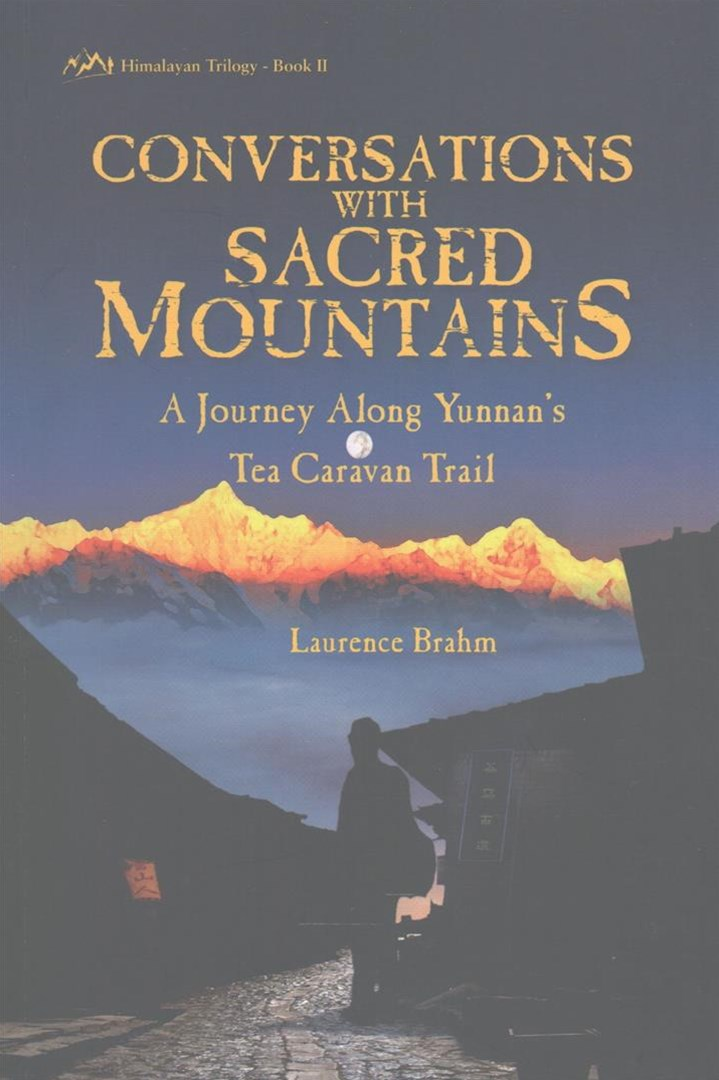 Conversations With Sacred Mountains: Himalayan Trilogy Book Ii