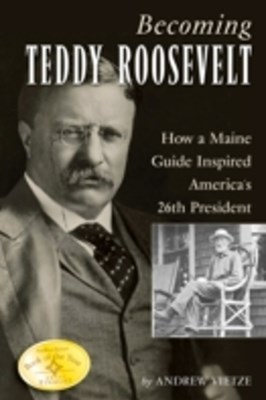 (ebook) Becoming Teddy Roosevelt
