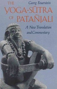 Yoga-Sutra of Patanjali by Georg FeuersteinPhD (9780892812622) - PaperBack - Religion & Spirituality Hinduism