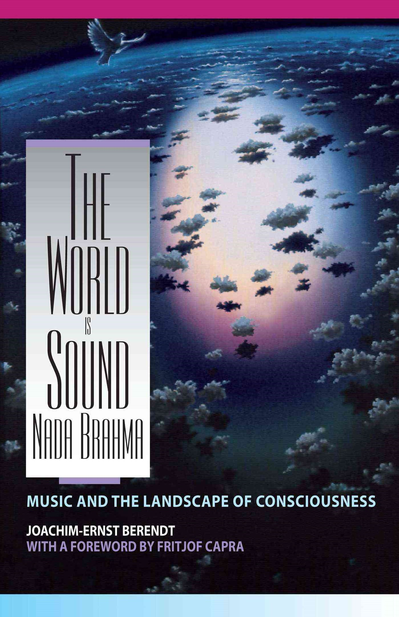 Nada Brahma - the World is Sound