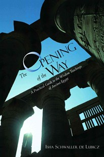 Opening of the Way by Isha Schwaller De Lubicz (9780892815722) - PaperBack - Health & Wellbeing Mindfulness