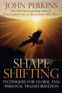 Shape Shifting by John Perkins (9780892816637) - PaperBack - Health & Wellbeing Mindfulness