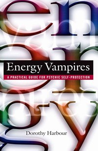 Energy Vampires by Dorothy Harbour (9780892819102) - PaperBack - Health & Wellbeing Mindfulness