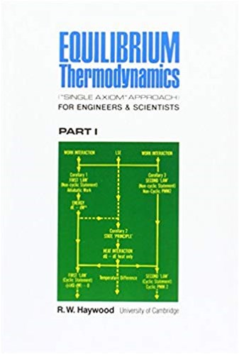 Equilibrium Thermodynamics for Engineers and Scientists