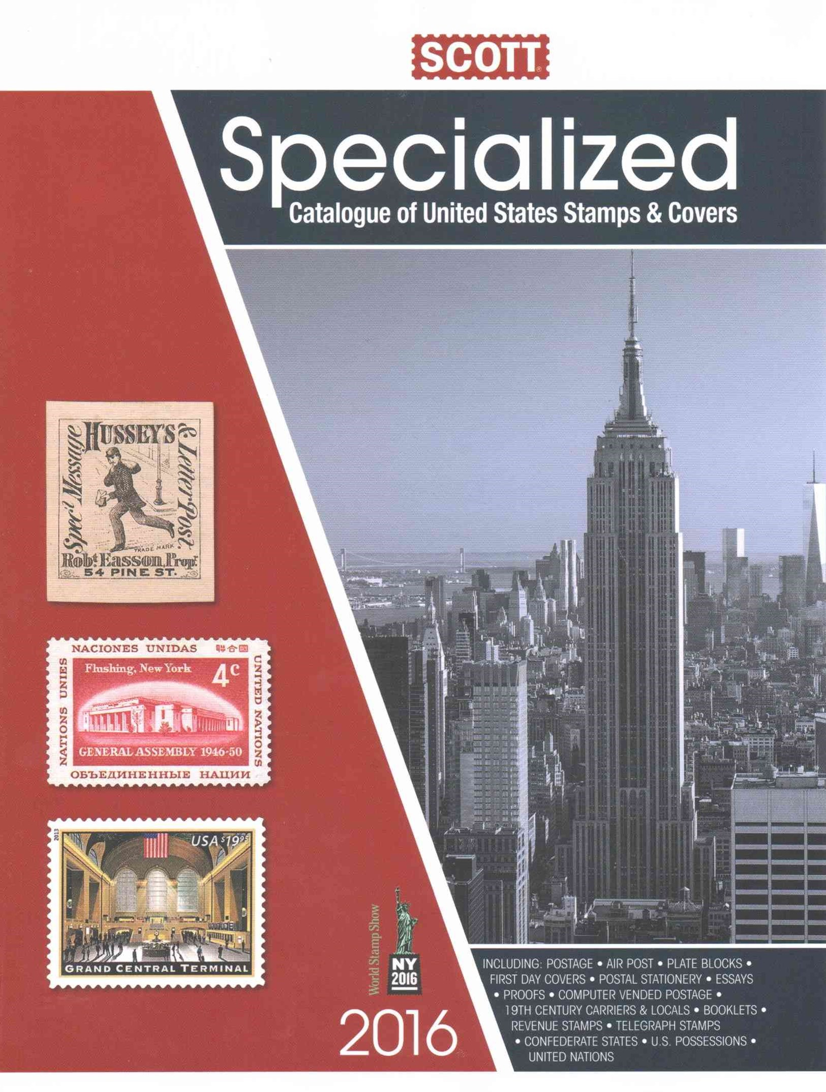 2016 Scott Specialized Catalogue of United States Stamps and Covers