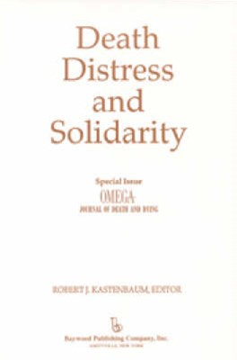 Death, Distress, and Solidarity