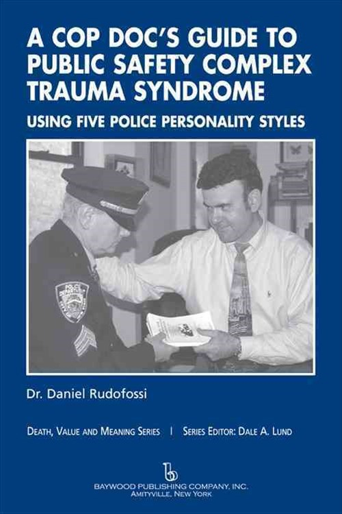 A Cop Doc's Guide to Public-Safety Complex Trauma Syndrome