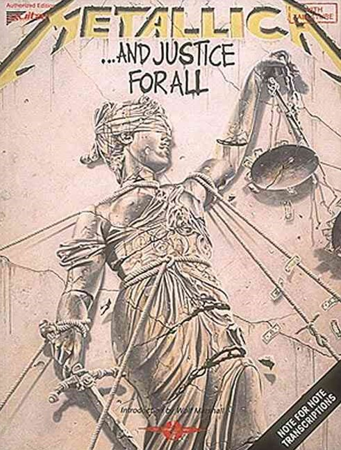 Metallica ... And Justice for All