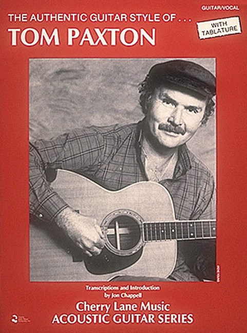 Tom Paxton - Authentic Guitar Style