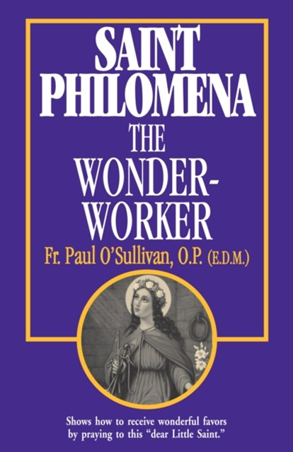 (ebook) St. Philomena the Wonder-Worker