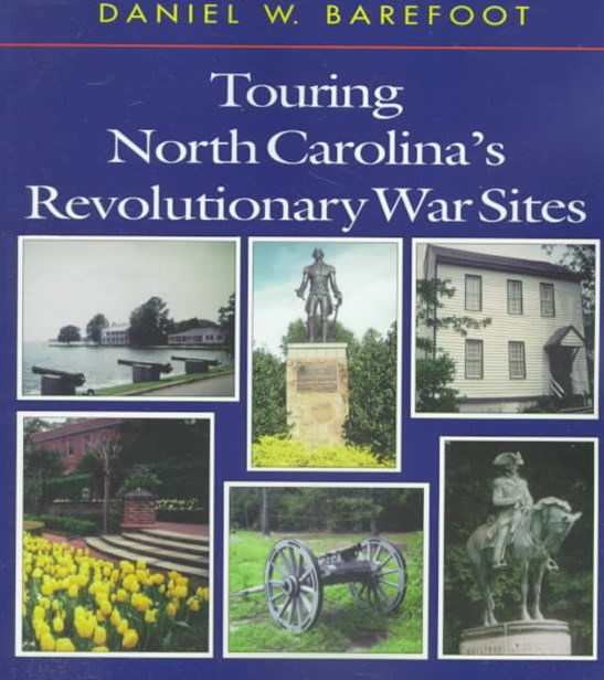 Touring North Carolina's Revolutionary War Sites