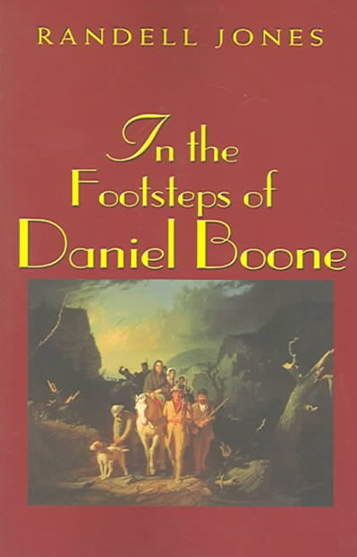 In the Footsteps of Daniel Boone
