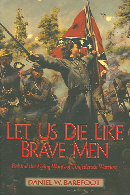 Let Us Die Like Brave Men
