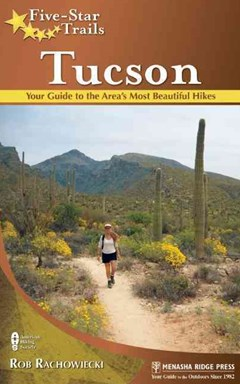 Tucson - Your Guide to the Area