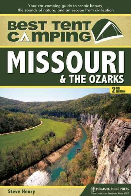 Best Tent Camping - Missouri and the Ozarks