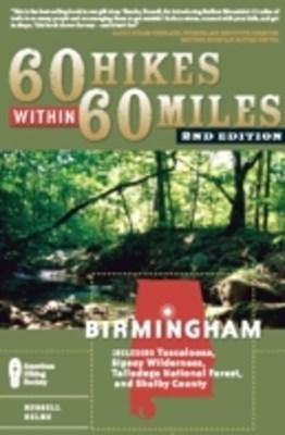 60 Hikes Within 60 Miles: Birmingham