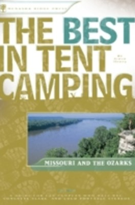 Best in Tent Camping: Missouri and Ozarks