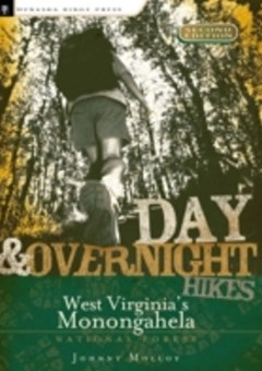 Day and Overnight Hikes: West Virginia