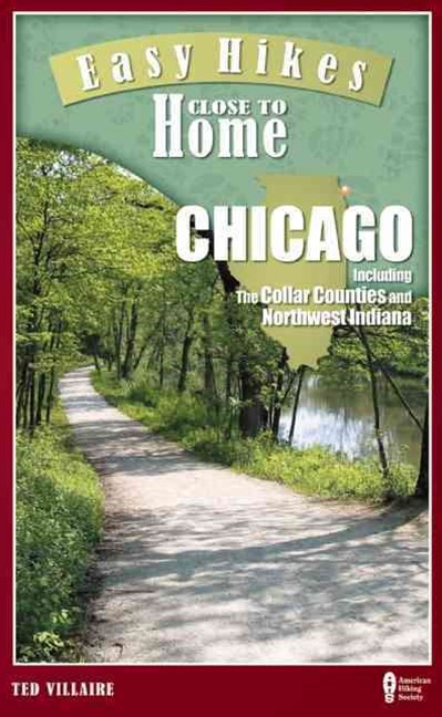 Easy Hikes Close to Home: Chicago