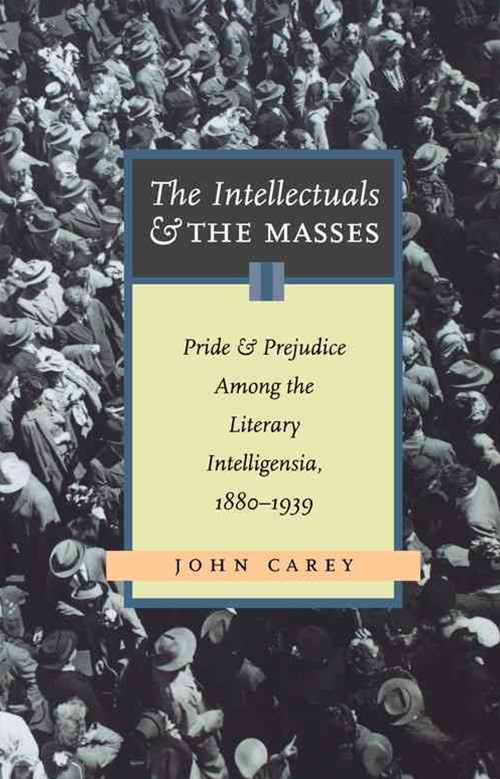 Intellectuals and the Masses