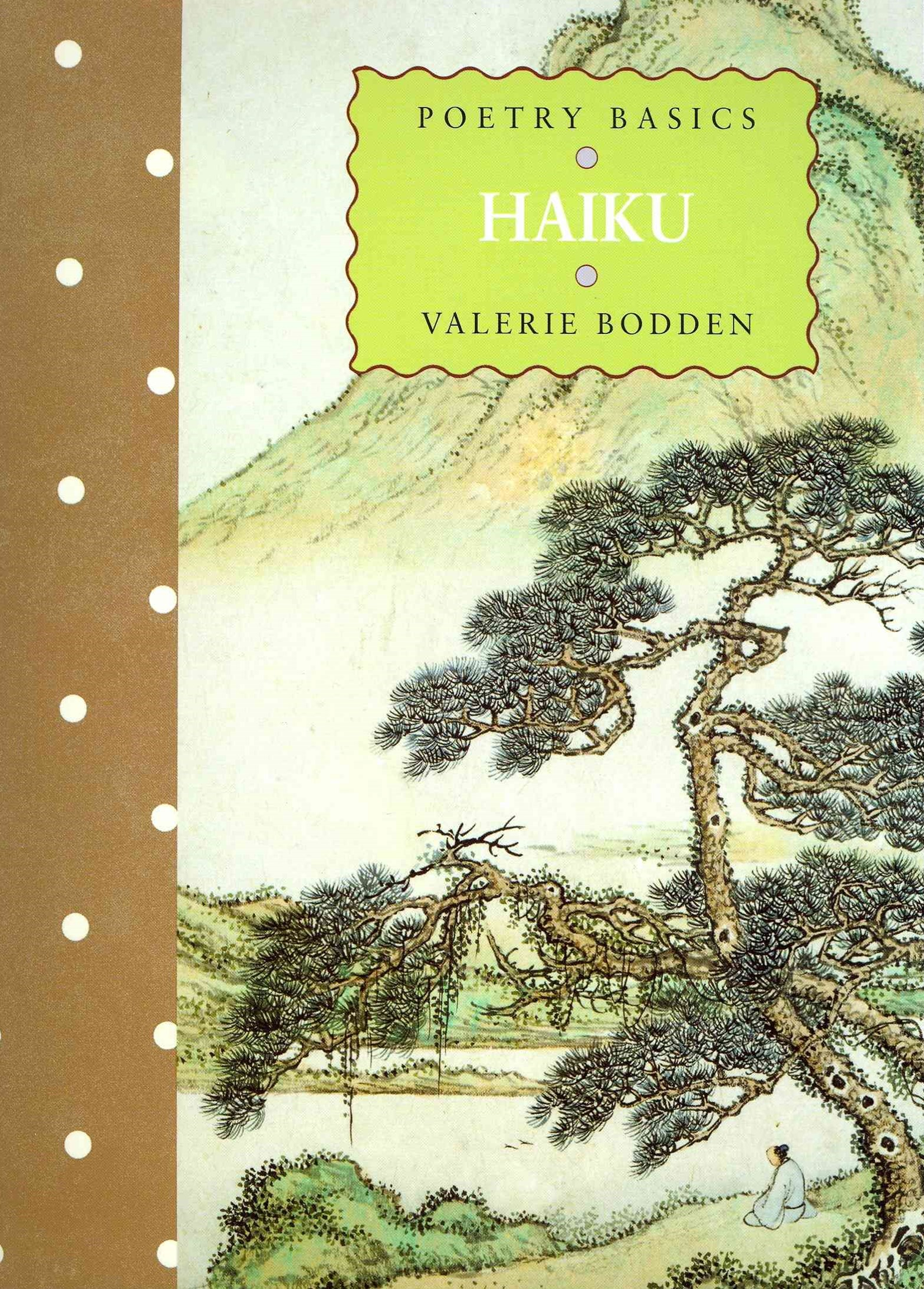 Poetry Basics: Haiku