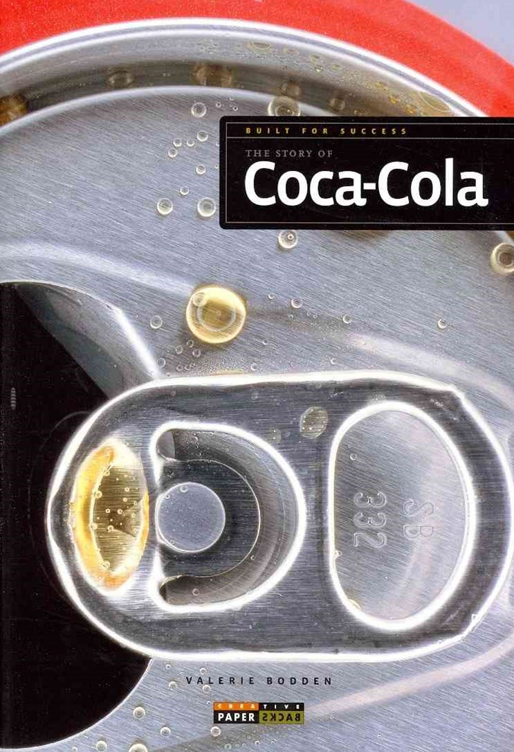 The Story of Coca-Cola