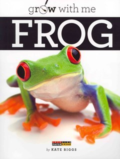 Grow with Me: Frog