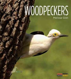 Living Wild: Woodpeckers