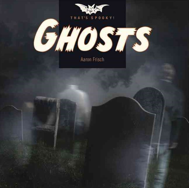 That's Spooky: Ghosts