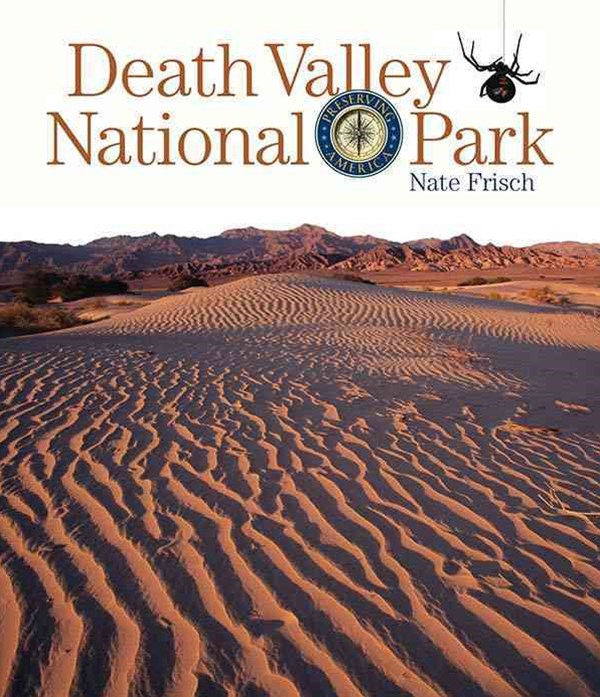 Preserving America: Death Valley National Park
