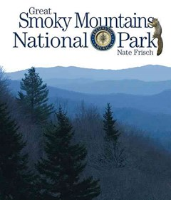 Preserving America: Great Smoky Mountains National Park