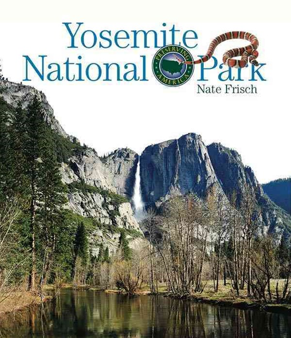 Preserving America: Yosemite National Park